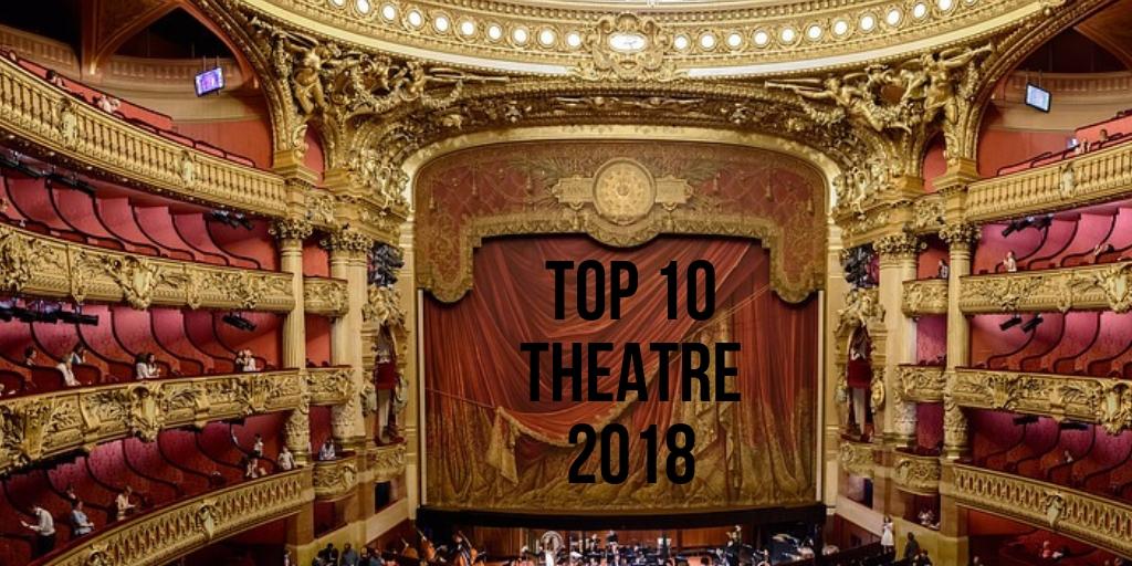 Top 10 theatre2018