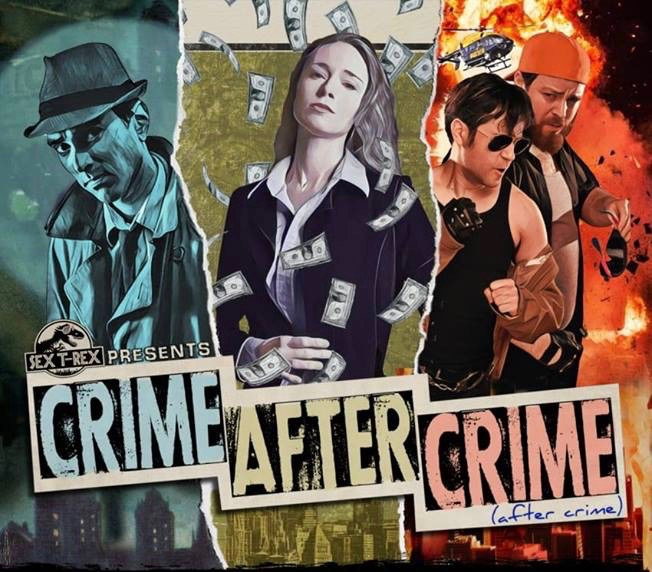 Three tales of crime, corruption & twisting schemes in Sex T-Rex's hilarious, immersive Crime After Crime (After Crime)