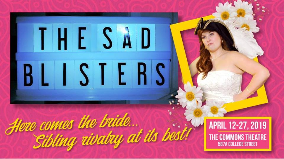 The Sad Blisters: April 12-27 at The Commons